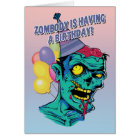 Zombody is Having a Birthday Zombie Card with Ball