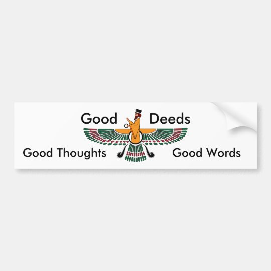 Zoroastrian Motto Bumper Sticker