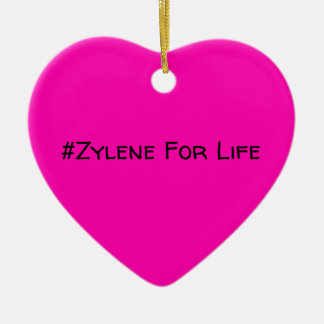 #Zylene For Life Ornament (pink!)