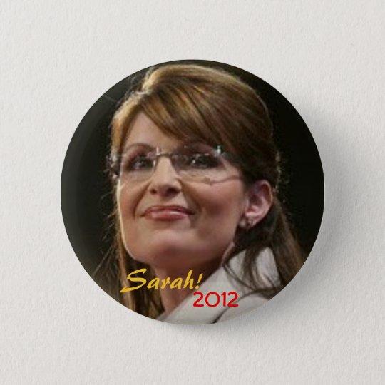 ZZ- Sarah! 2012 Button